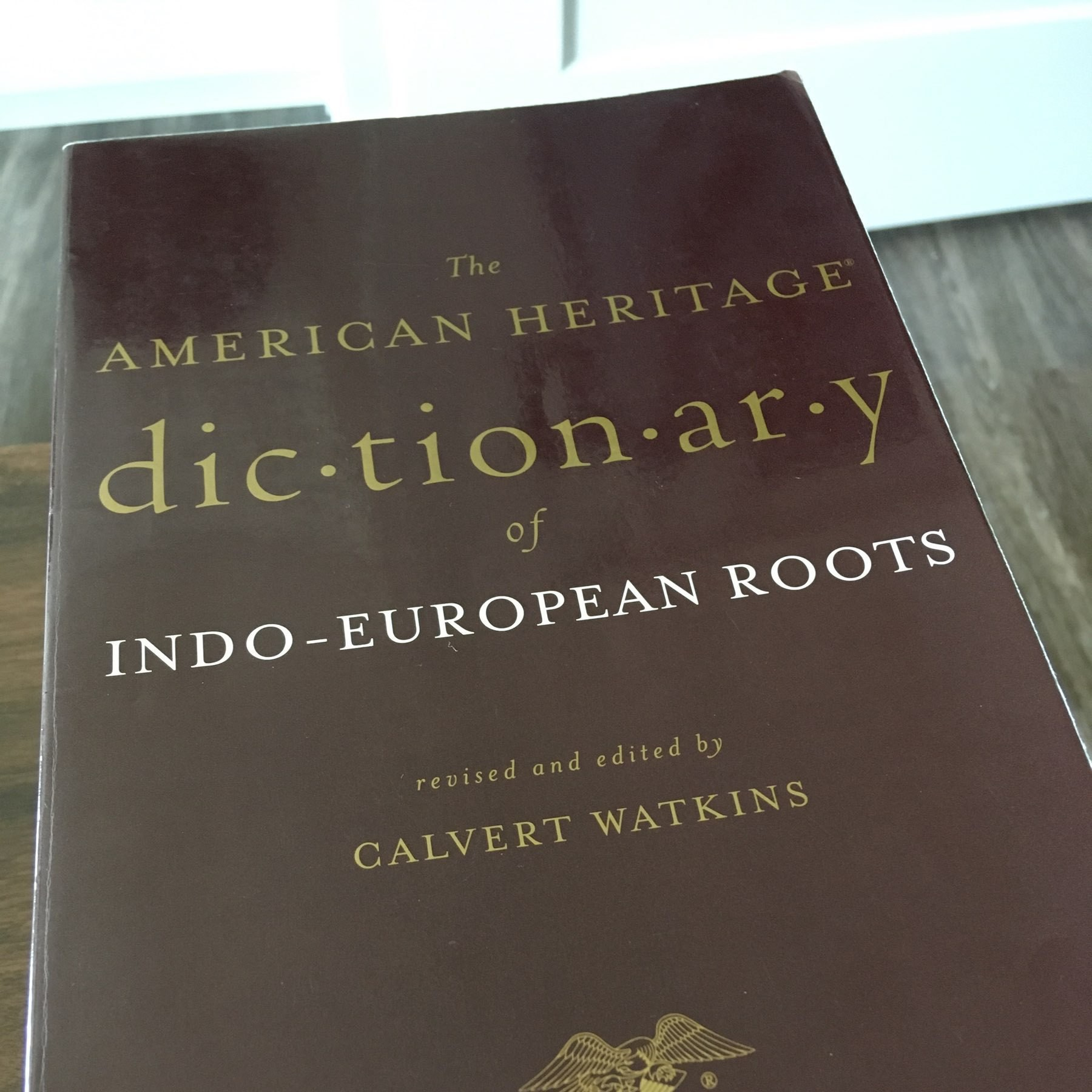 The American Heritage Dictionary of Indo-European Roots