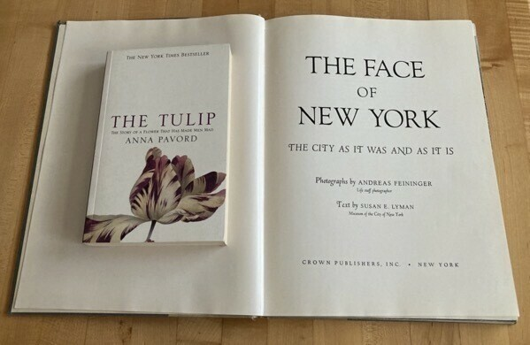 The Face of New York by Andreas Feininger and Susan Lyman and The Tulip by Anna Pavord