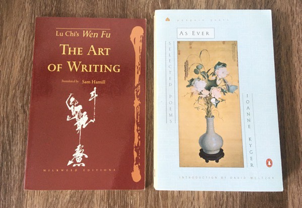 Lu chi the art of writing and joanne kyger as ever selected poems