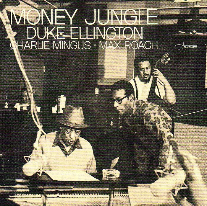 Album cover for Money Jungle by Duke Ellington, Charles Mingus, and Max Roach